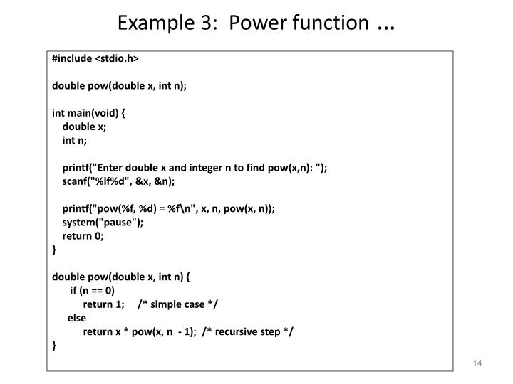 Example 3:  Power function