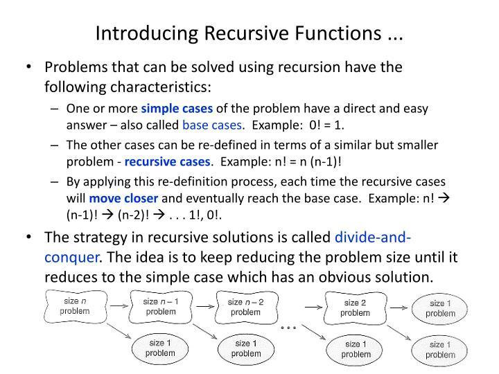 Introducing Recursive Functions ...