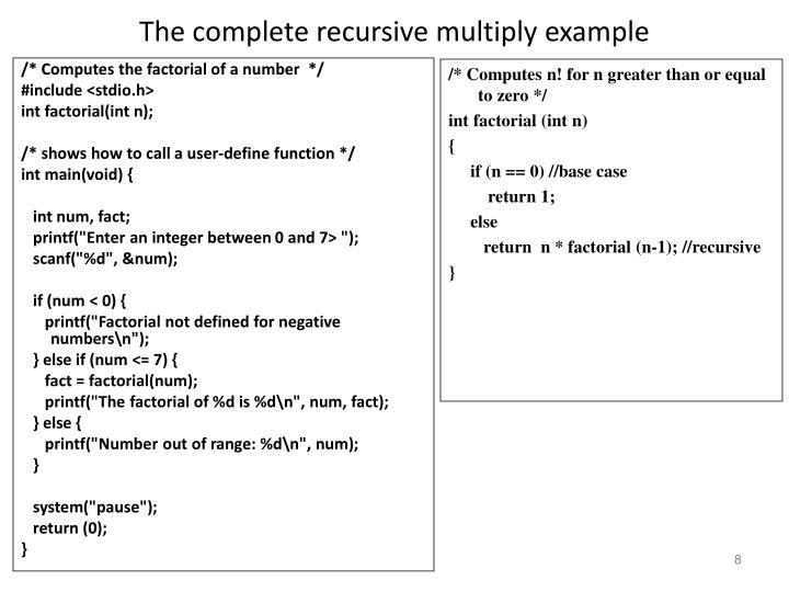 The complete recursive multiply example