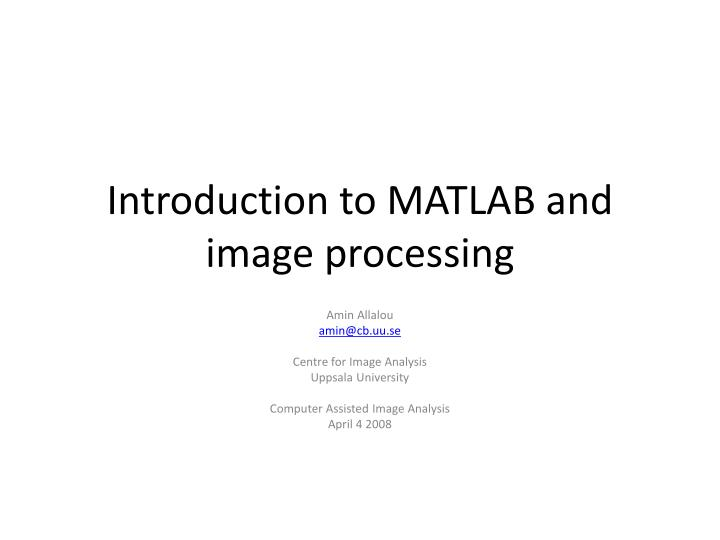 introduction to matlab and image processing n.