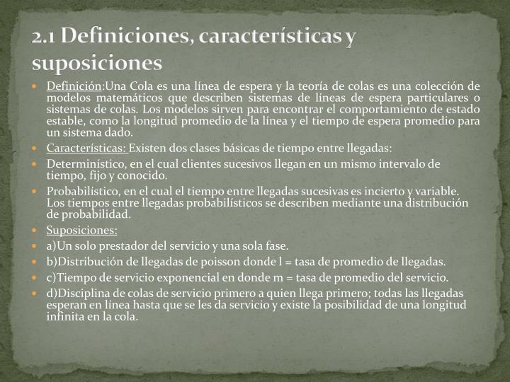 2 1 definiciones caracter sticas y suposiciones