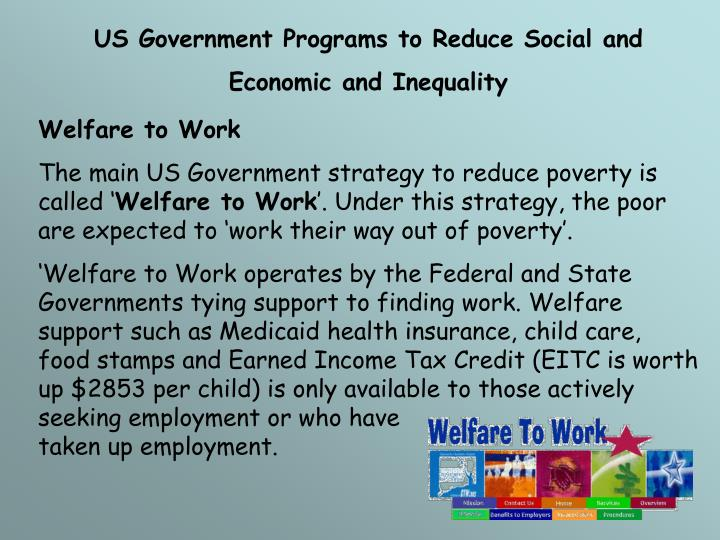 a paper on government program of welfare That there exist a great number of people that abuse the welfare program these individuals may enroll in welfare without the intention of ever getting a job others trade foodstamps for cash or drugs these ideas, or facts, can be used as a valid argument for the dismantling, or at least minimizing, of the welfare program.