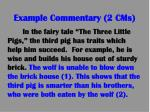 example commentary 2 cms