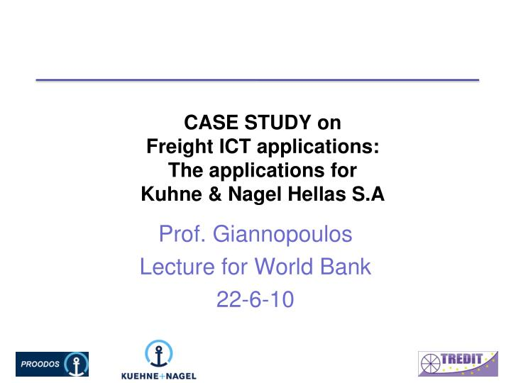 case study on freight ict applications the applications for kuhne nagel hellas s a