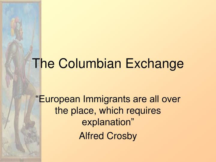 a review of the colombian exchange by alfred w crosby