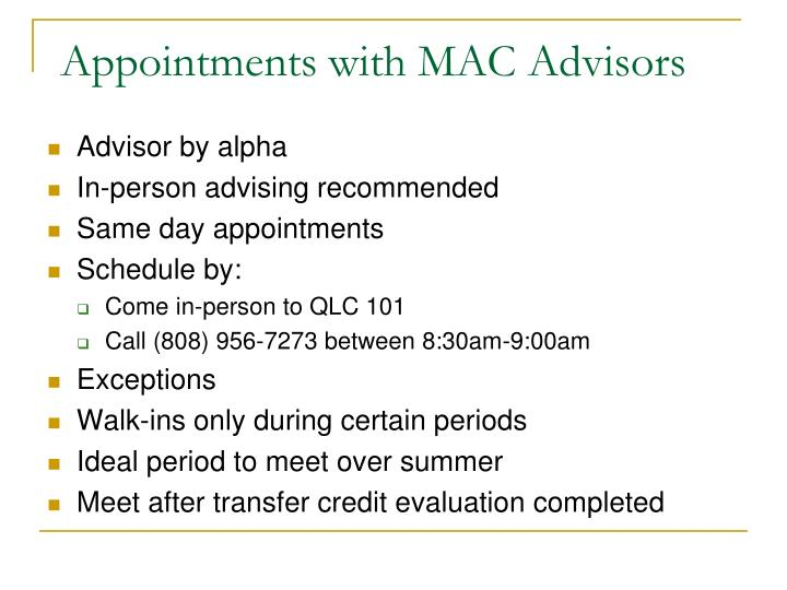 Appointments with MAC Advisors