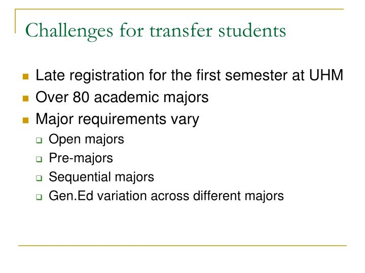 Challenges for transfer students