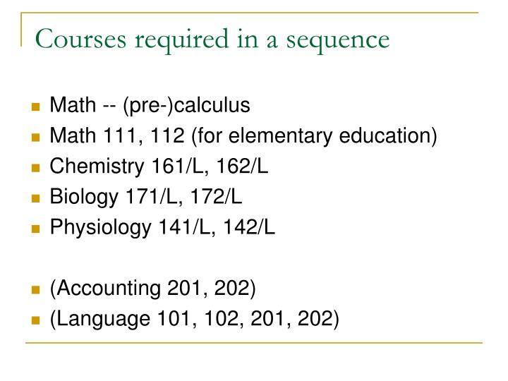 Courses required in a sequence