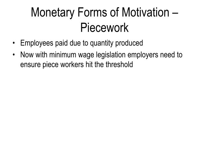 Monetary Forms of Motivation – Piecework