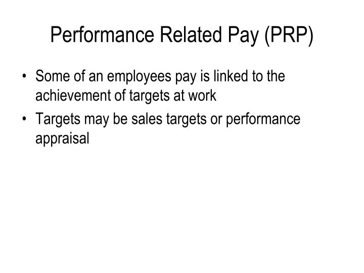 Performance Related Pay (PRP)