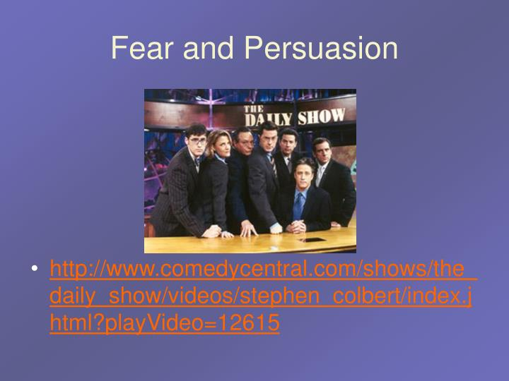 Fear and Persuasion