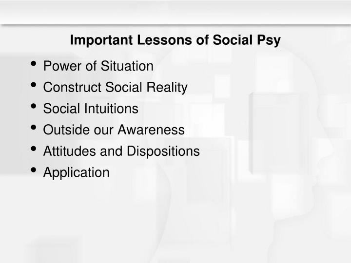 Important Lessons of Social Psy