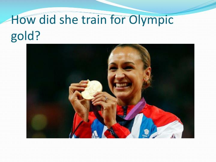 How did she train for Olympic gold?