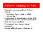 iii factori declan atori pso