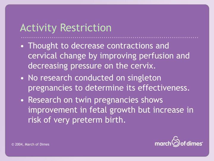 Activity Restriction