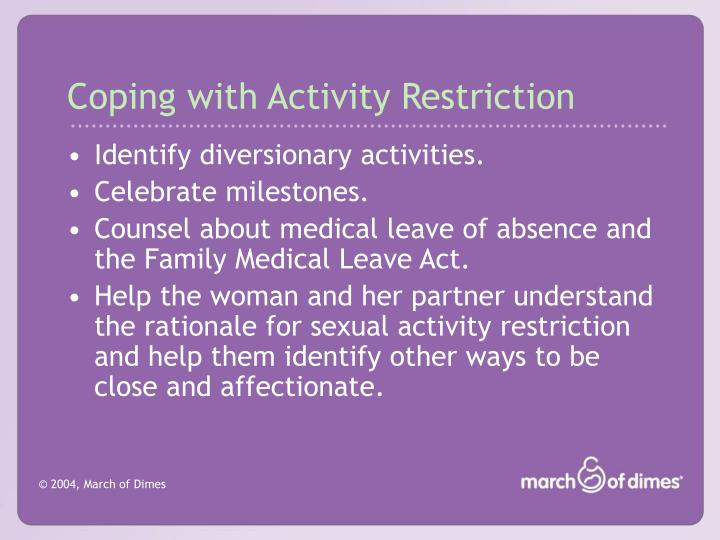 Coping with Activity Restriction