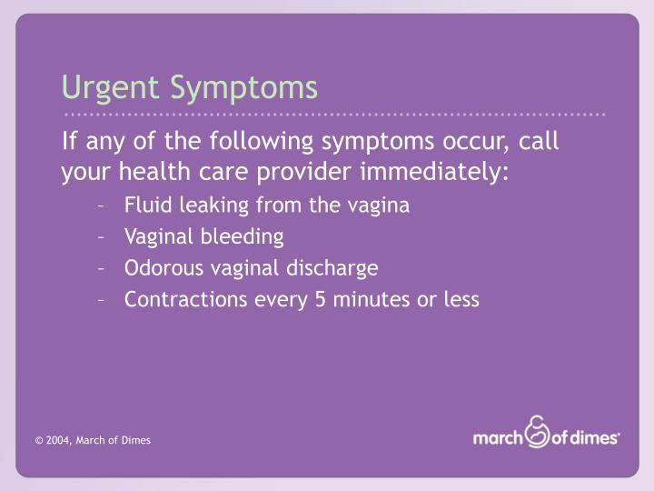 Urgent Symptoms