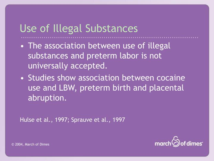 Use of Illegal Substances