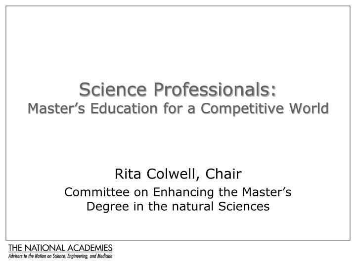 science professionals master s education for a competitive world n.