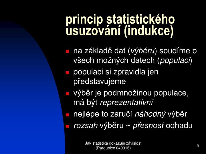 princip statistického usuzování (indukce)