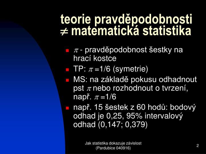 Teorie pravd podobnosti matematick statistika