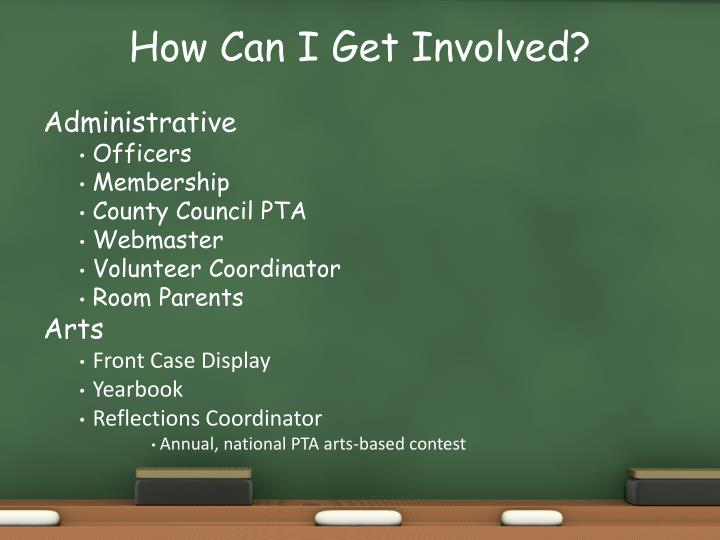 How Can I Get Involved?