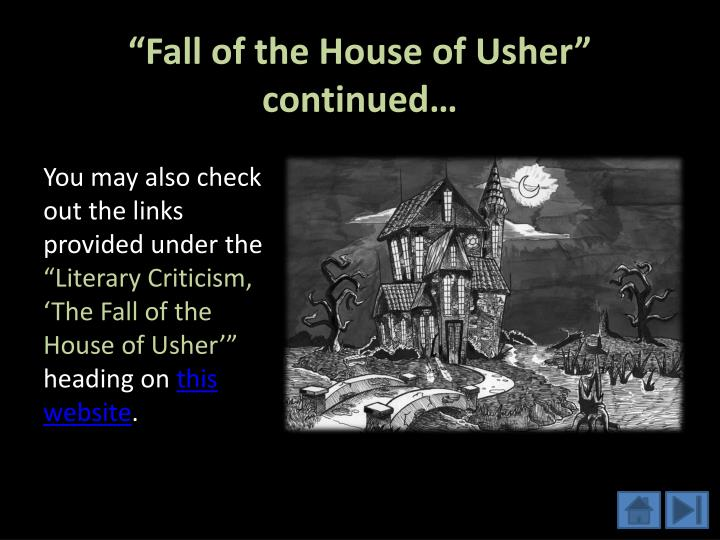"literary analysis essay the fall of the house of usher Bakhtin and voloshinov confirm in their essay literature as ideological form:   same in fact, edgar allan poe's ""the fall of the house of usher"" presents most   with basic literary analysis, these elements conform a rich, intricate web of."