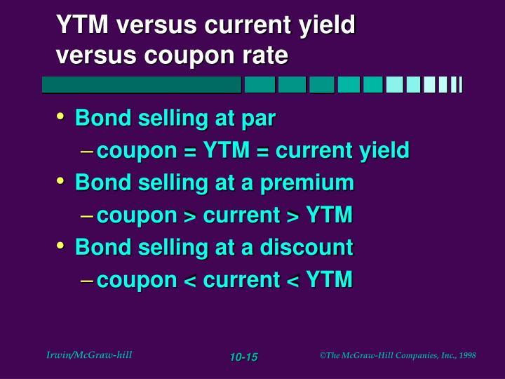 YTM versus current yield versus coupon rate