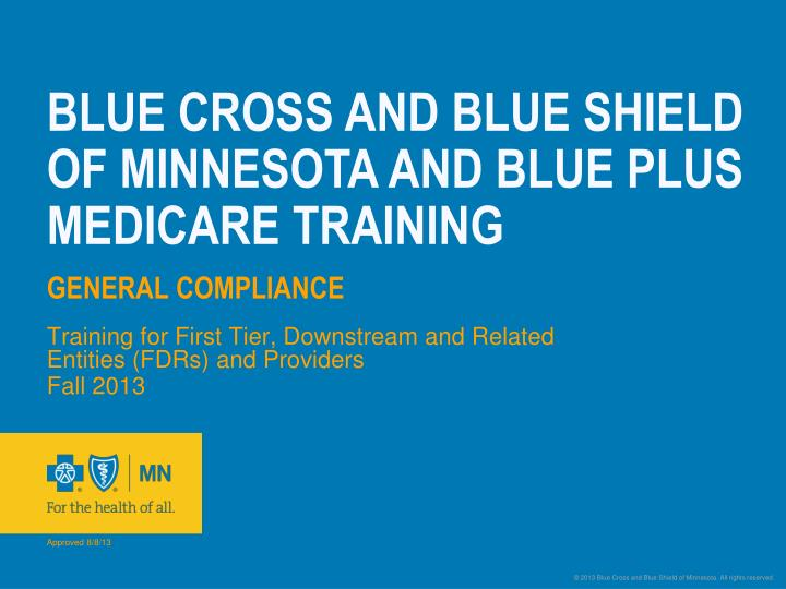 blue cross and blue shield of minnesota and blue plus medicare training general compliance n.