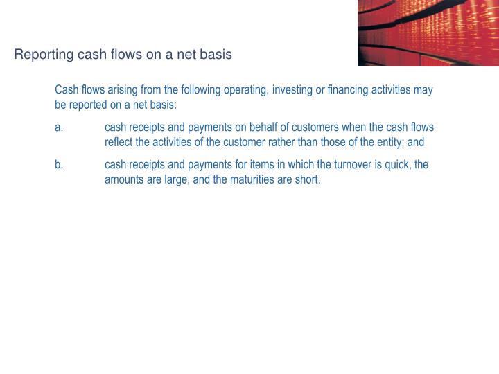 Reporting cash flows on a net basis