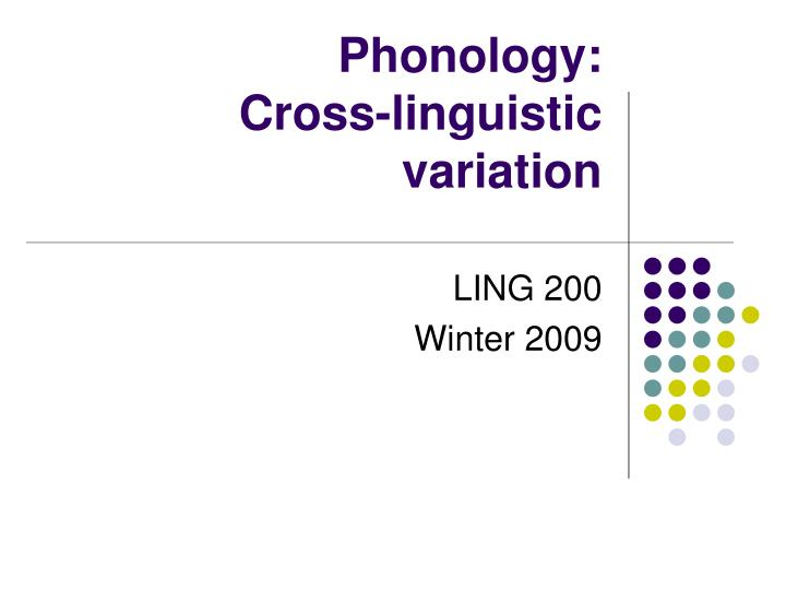 phonology cross linguistic variation
