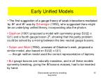 early unified models