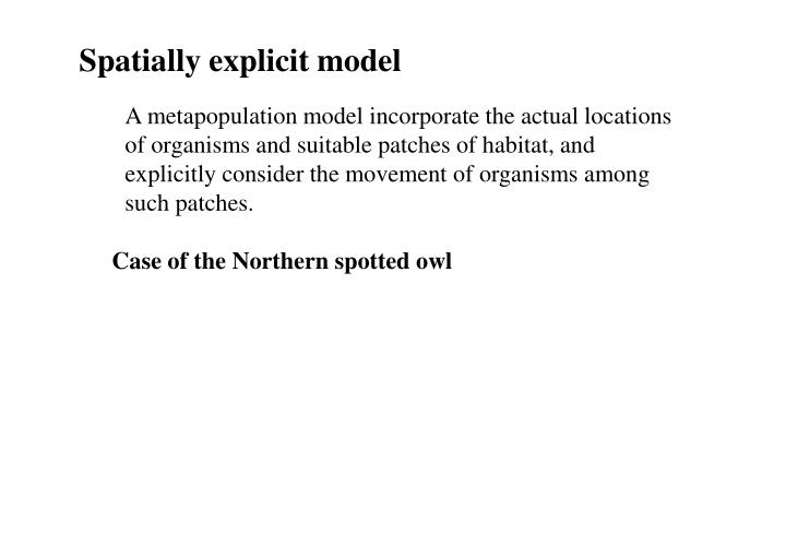 Spatially explicit model