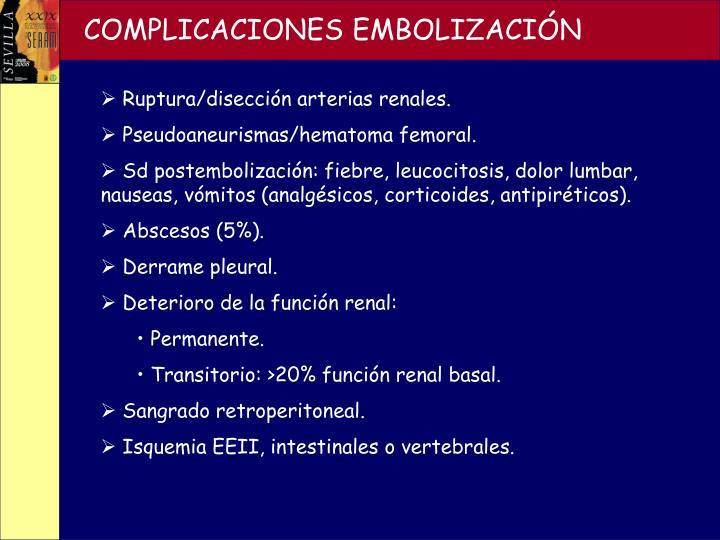 COMPLICACIONES EMBOLIZACIÓN