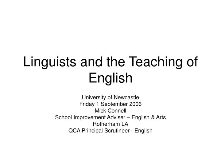 linguists and the teaching of english n.
