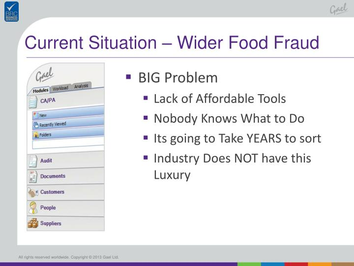 Current Situation – Wider Food Fraud