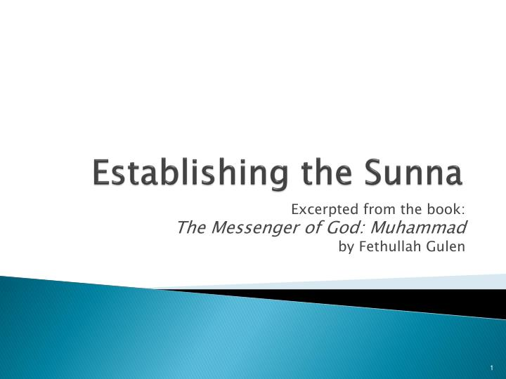 Establishing the sunna
