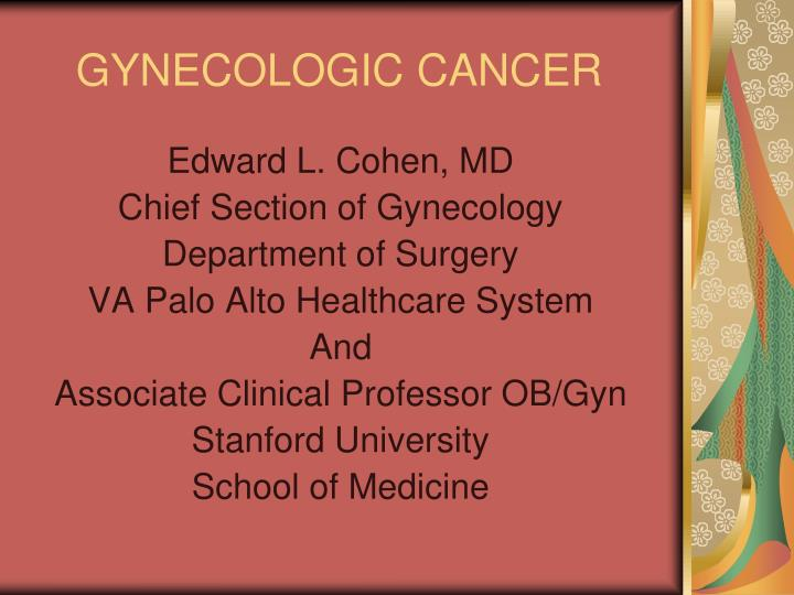 PPT - GYNECOLOGIC CANCER PowerPoint Presentation - ID:5652161