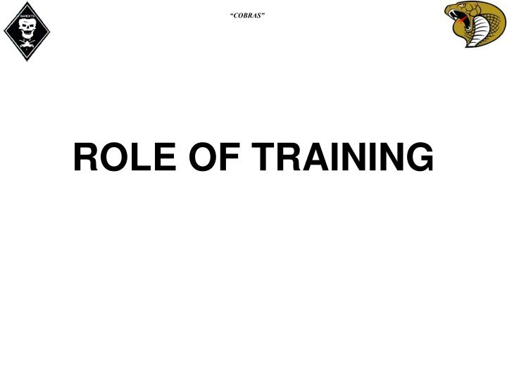 ROLE OF TRAINING