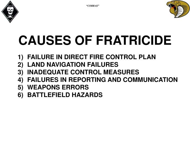 CAUSES OF FRATRICIDE