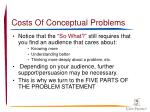 costs of conceptual problems