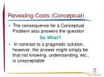 revealing costs conceptual