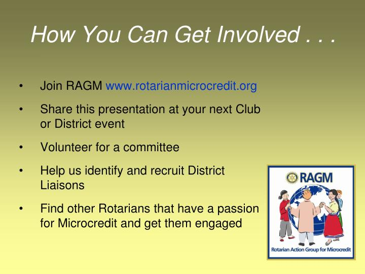 How You Can Get Involved . . .