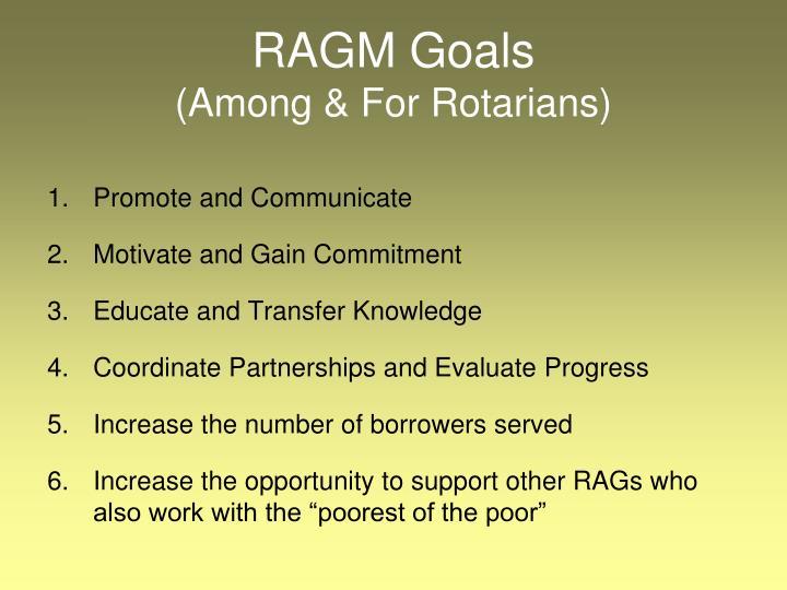 RAGM Goals
