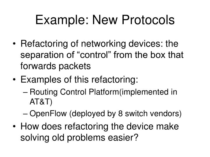 Example: New Protocols