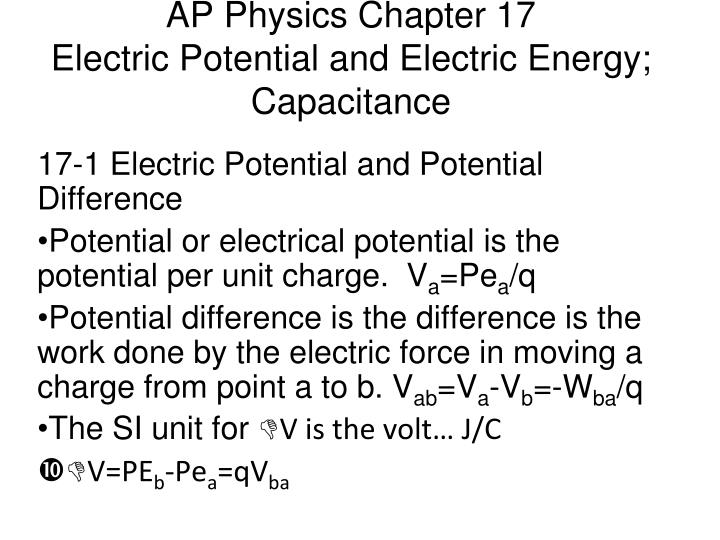 Ap physics chapter 17 electric potential and electric energy capacitance
