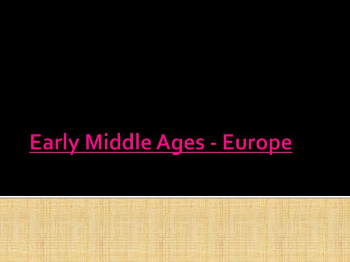 early middle ages europe n.