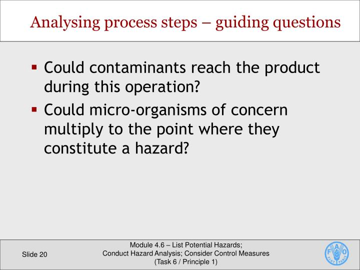 Could contaminants reach the product during this operation?