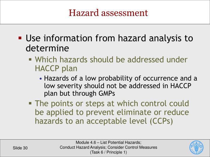 Use information from hazard analysis to determine
