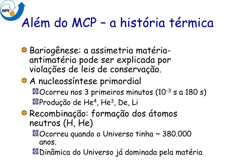 Além do MCP – a história térmica